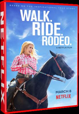 Walk. Ride. Rodeo. (2019).avi WEBRiP XviD AC3 - iTA